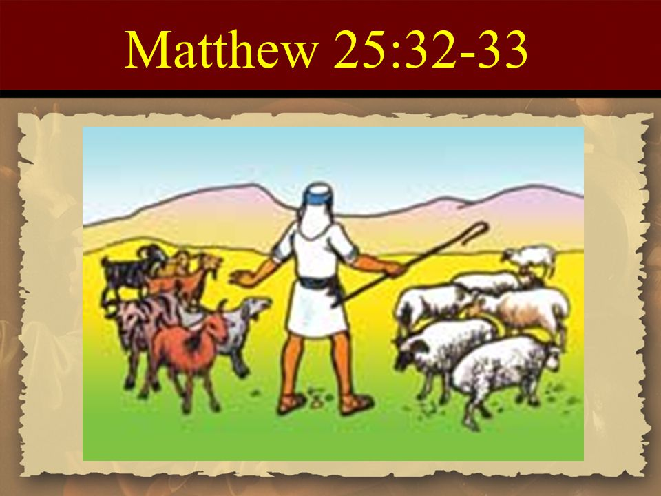 Matthew 25:32-33