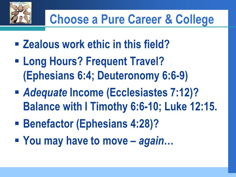 Choose a Pure Career & College  Zealous work ethic in this field.