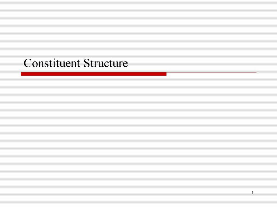 1 Constituent Structure