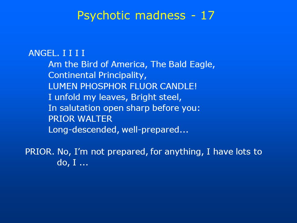 Psychotic madness - 17 ANGEL.