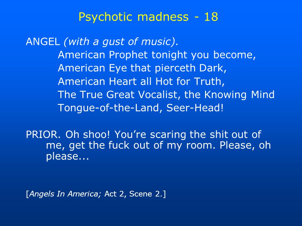 Psychotic madness - 18 ANGEL (with a gust of music).