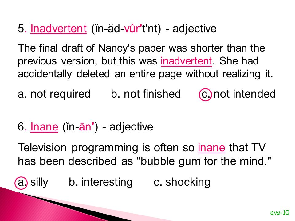 The final draft of Nancy s paper was shorter than the previous version, but this was inadvertent.