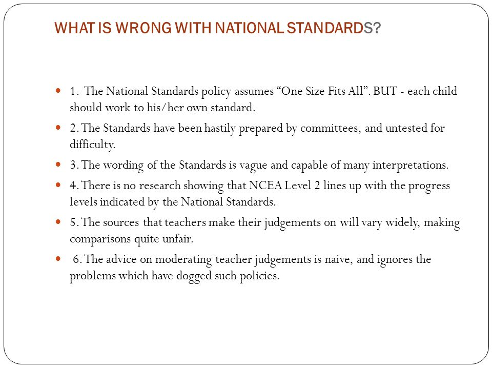 WHAT IS WRONG WITH NATIONAL STANDARDS. 1.
