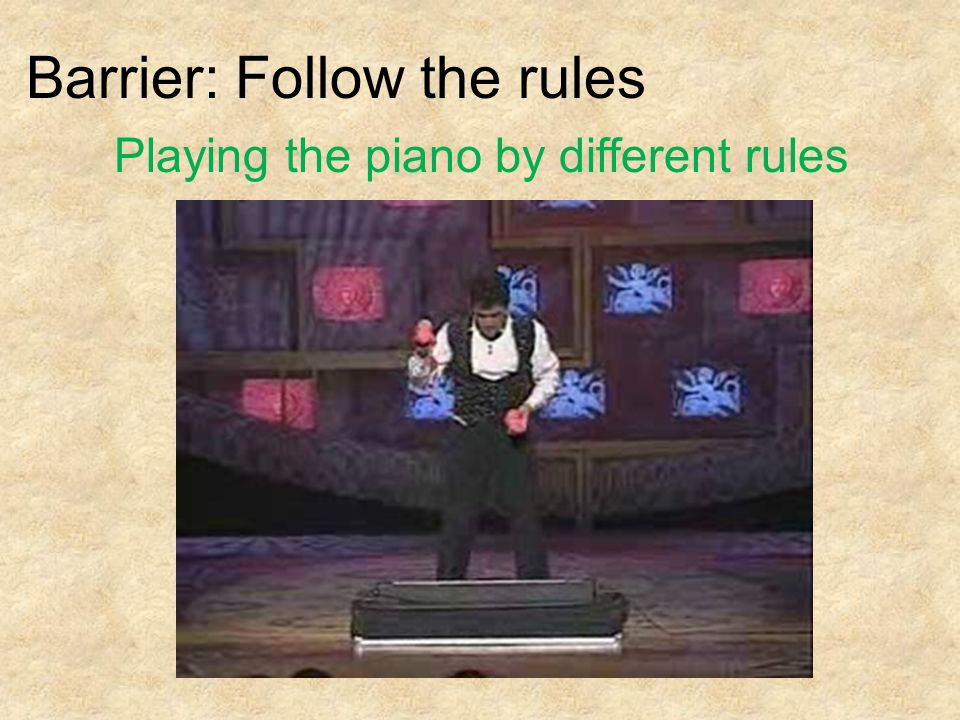 Playing the piano by different rules