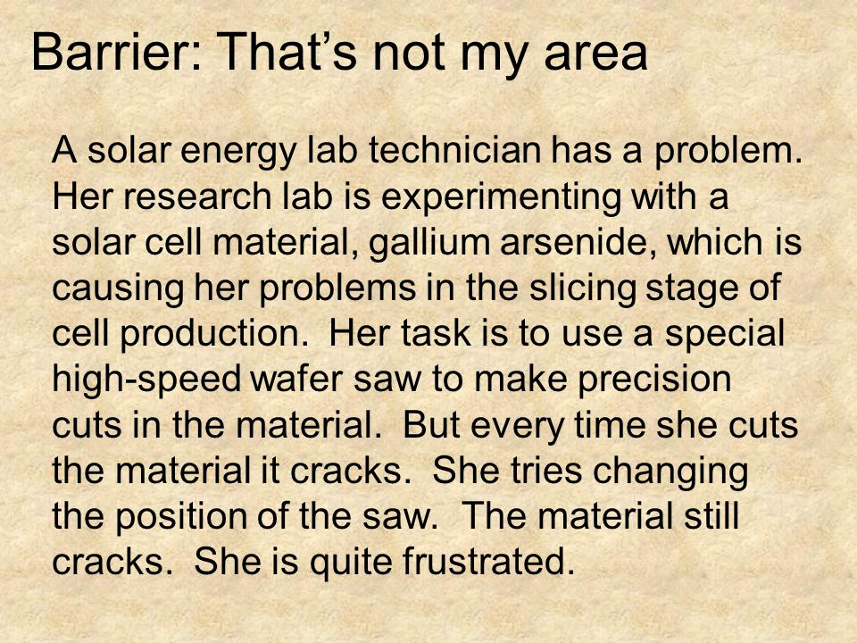 A solar energy lab technician has a problem.