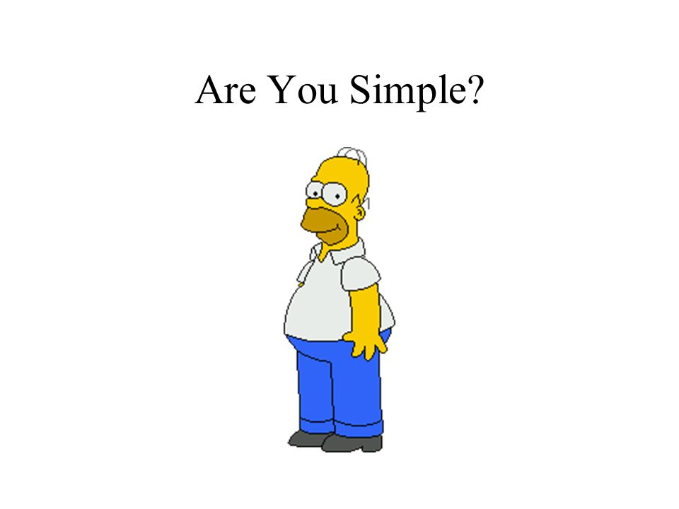 Are You Simple?