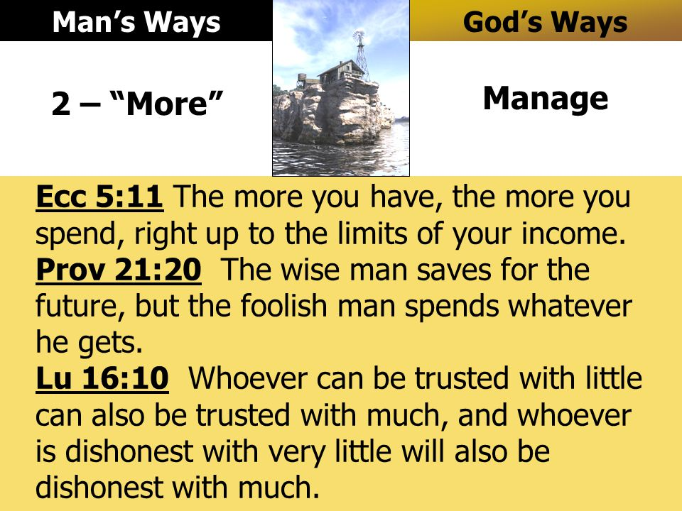 Prov 11:24-25 It is possible to give freely and become more wealthy, but those who are stingy will lose everything.