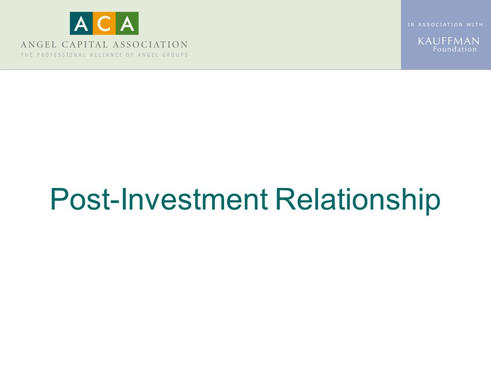 Post-Investment Relationship