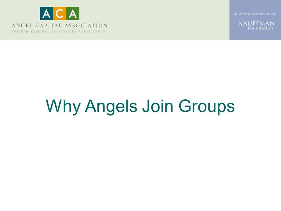 Why Angels Join Groups