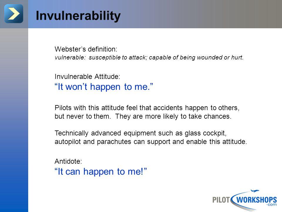 Do you have the Invulnerable attitude?.