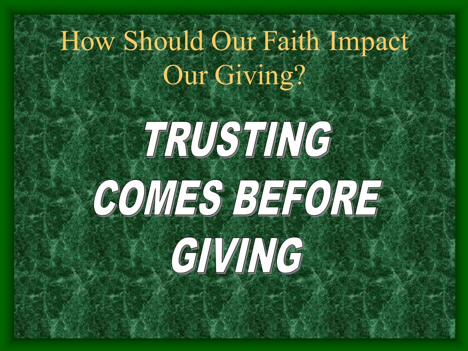 How Should Our Faith Impact Our Giving?