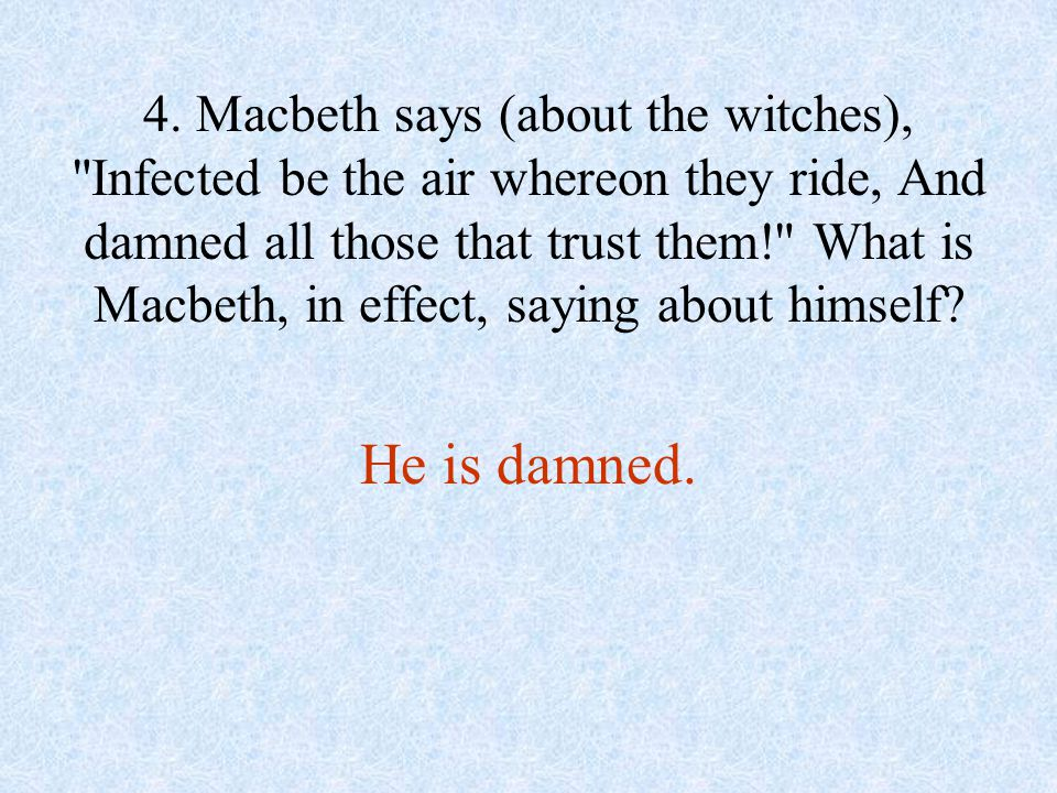 5. Where is Macduff?