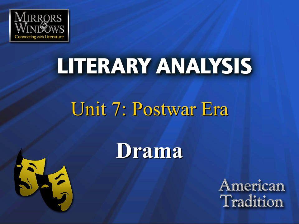 Unit 7: Postwar Era Drama