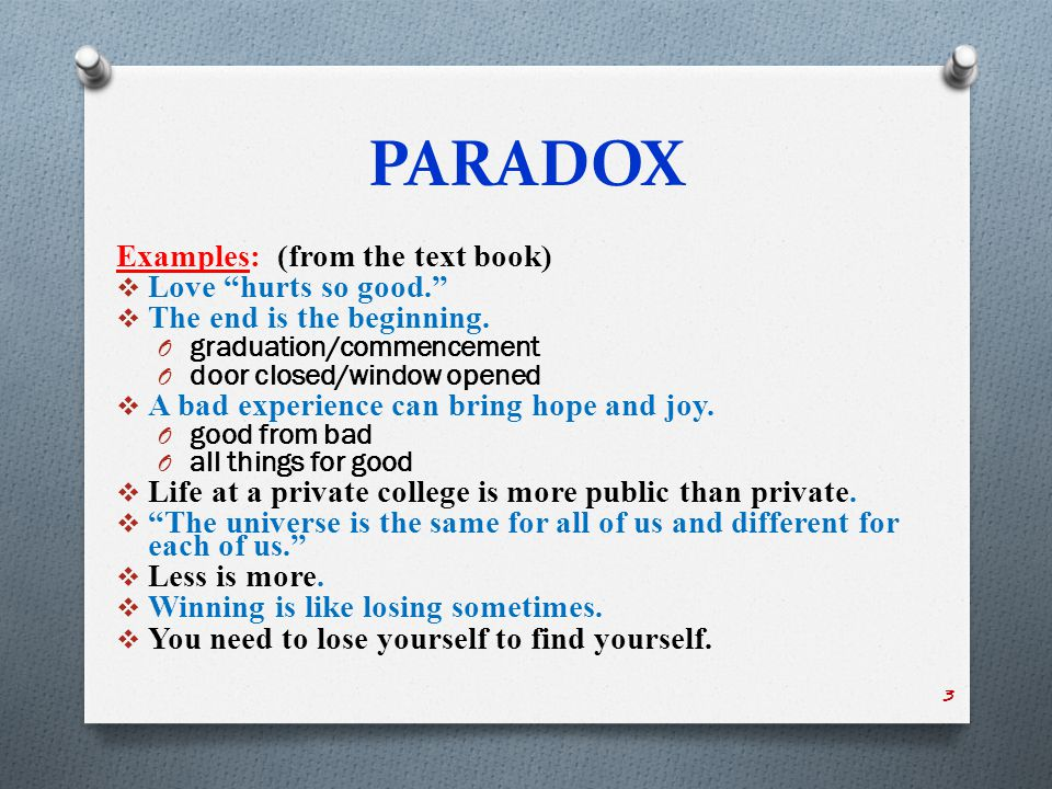 PARADOX Ambiguous Thinking :  ambiguous = confusing, unclear, indefinite  ambiguous = 2 or more possible meanings  Creative thinking  Critical thinking  thinking outside the box  taking the road less traveled 4