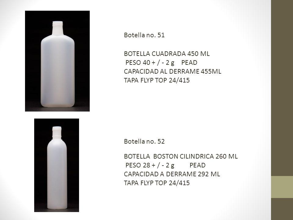 BOTELLA CUADRADA 450 ML PESO 40 + / - 2 g PEAD CAPACIDAD AL DERRAME 455ML TAPA FLYP TOP 24/415 BOTELLA BOSTON CILINDRICA 260 ML PESO 28 + / - 2 g PEAD CAPACIDAD A DERRAME 292 ML TAPA FLYP TOP 24/415 Botella no.