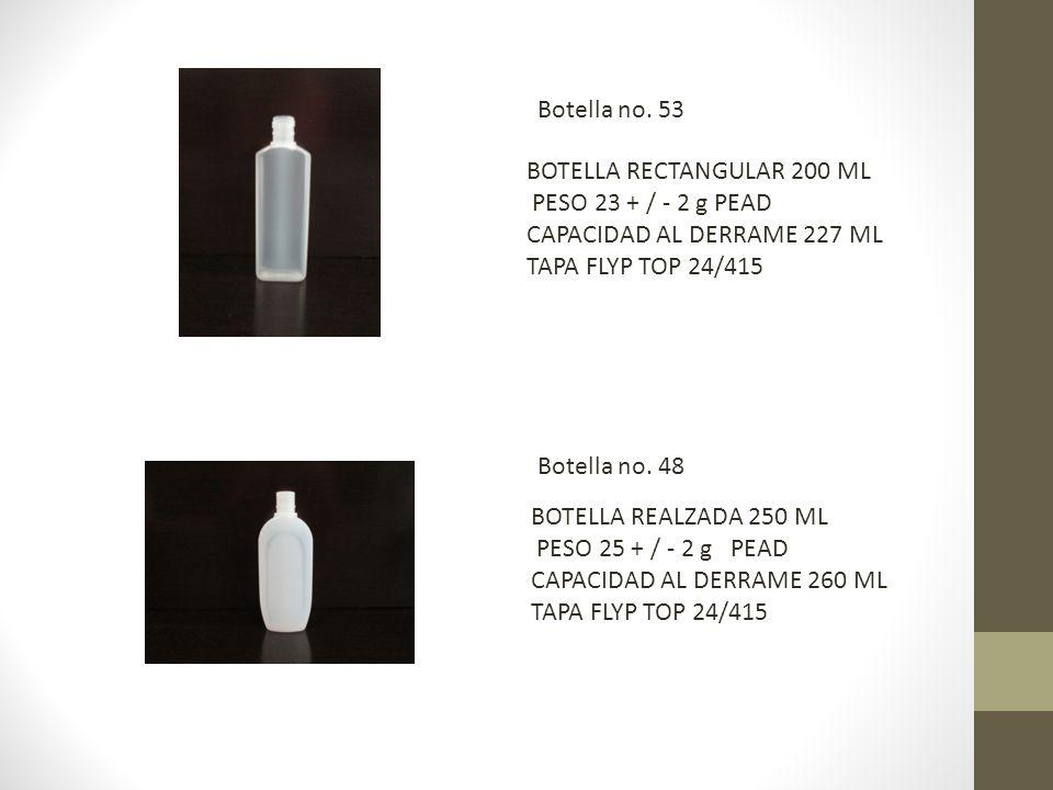 BOTELLA RECTANGULAR 200 ML PESO 23 + / - 2 g PEAD CAPACIDAD AL DERRAME 227 ML TAPA FLYP TOP 24/415 BOTELLA REALZADA 250 ML PESO 25 + / - 2 g PEAD CAPACIDAD AL DERRAME 260 ML TAPA FLYP TOP 24/415 Botella no.
