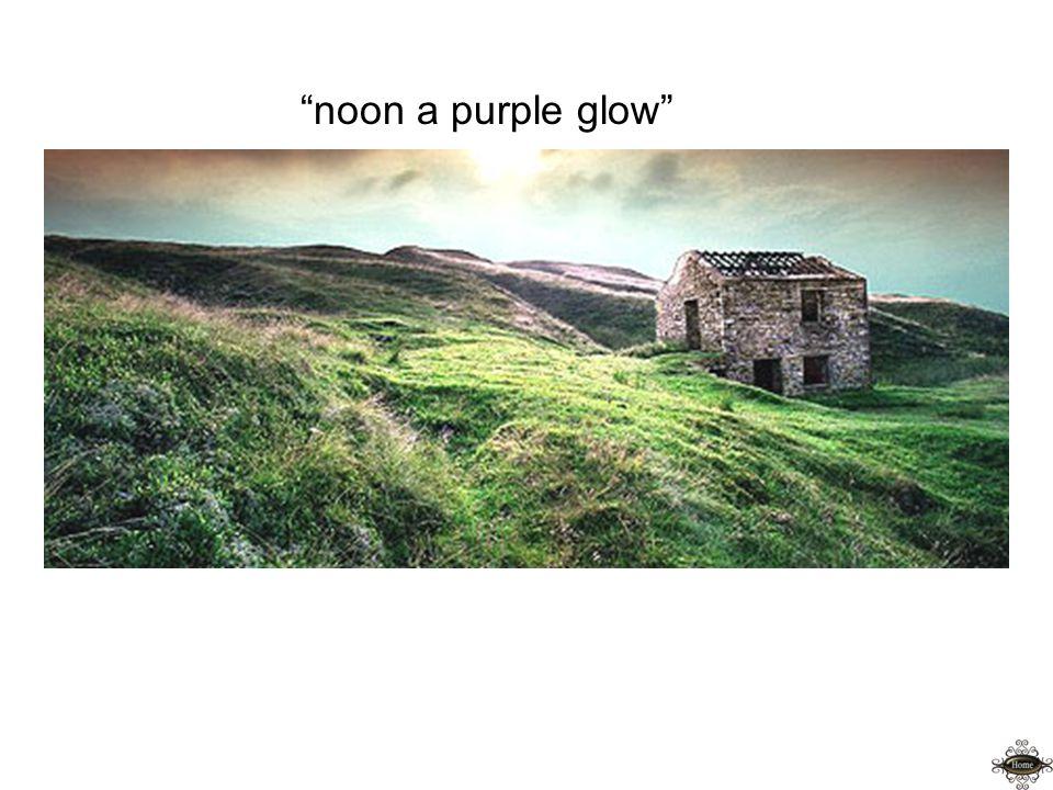 noon a purple glow