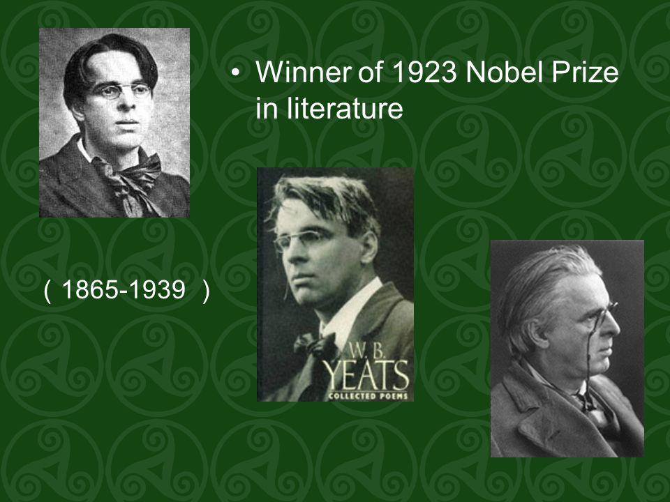 Winner of 1923 Nobel Prize in literature ( 1865-1939 )