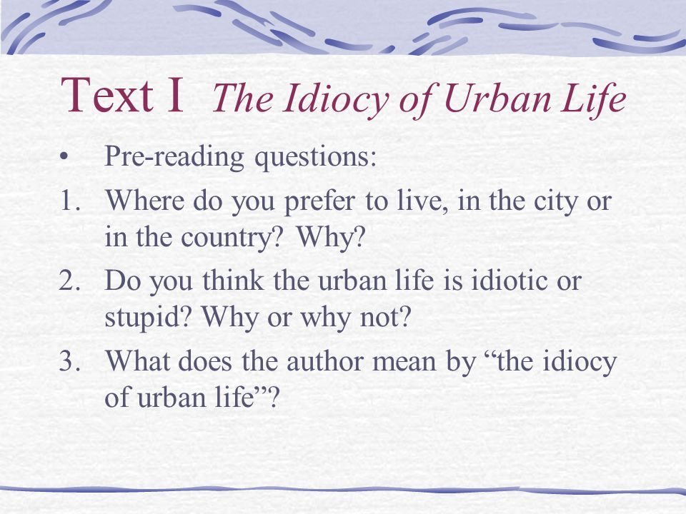 Text II The City 1.