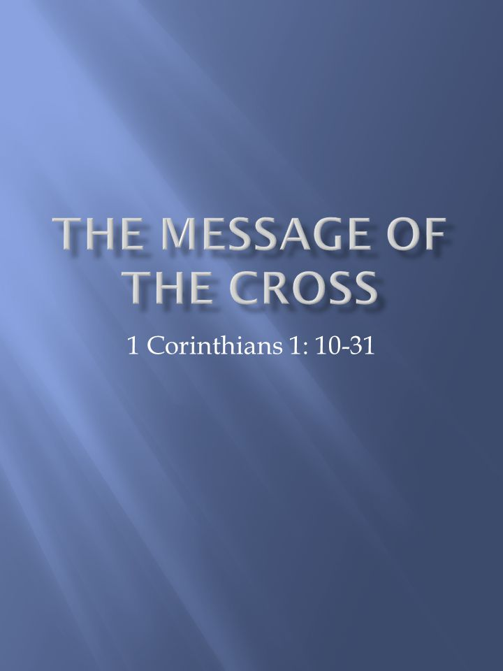 1 Corinthians 1: 10-31