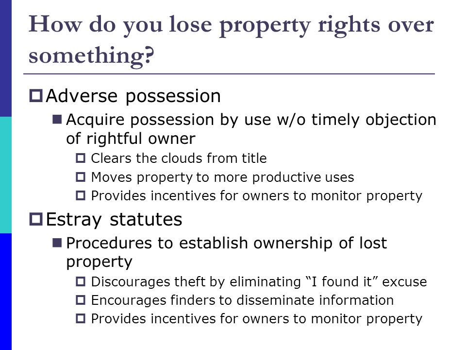 What can owners do with their property.