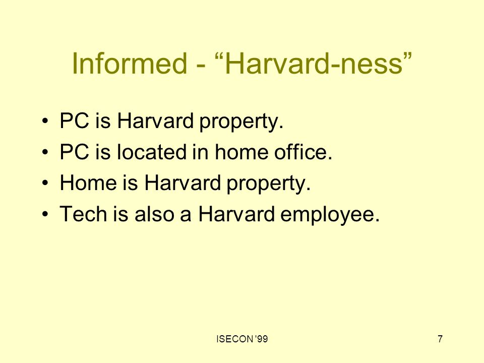 ISECON 998 Informed - Harvard Policies No inappropriate, obscene, bigoted or abusive material allowed on computers.
