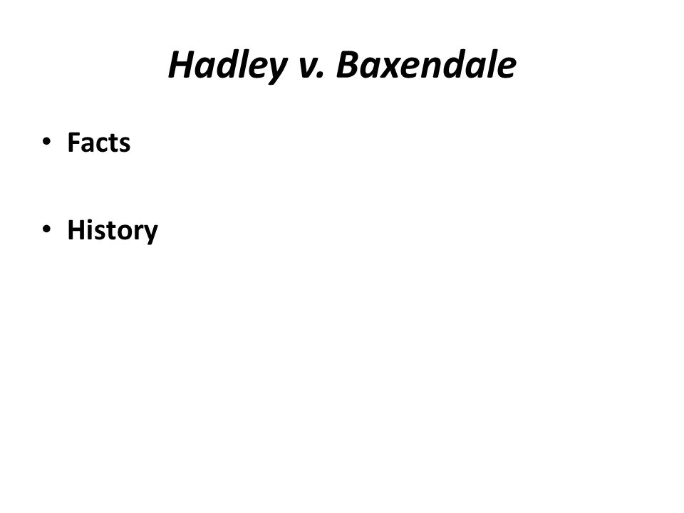 Hadley v. Baxendale Facts History