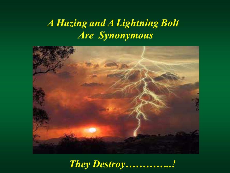 They Destroy…………..!