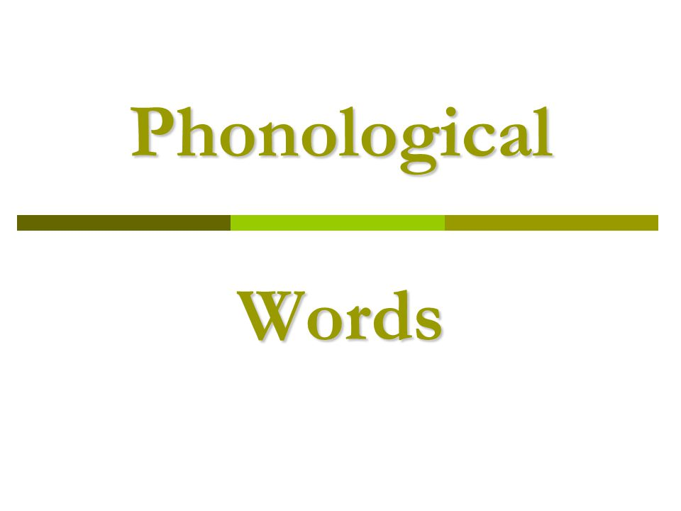 Phonological Words