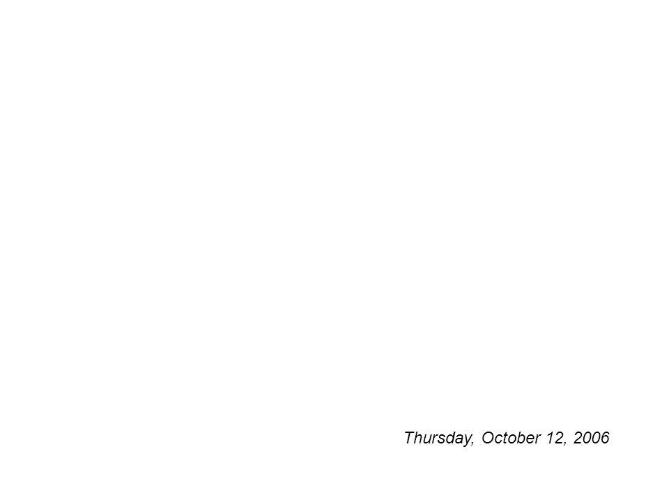 Thursday, October 12, 2006