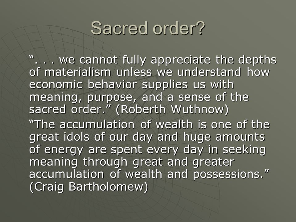 Sacred order. ...