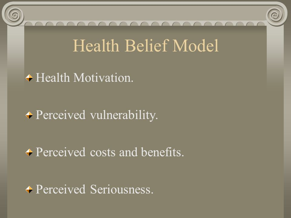 Health Belief Model Health Motivation. Perceived vulnerability.