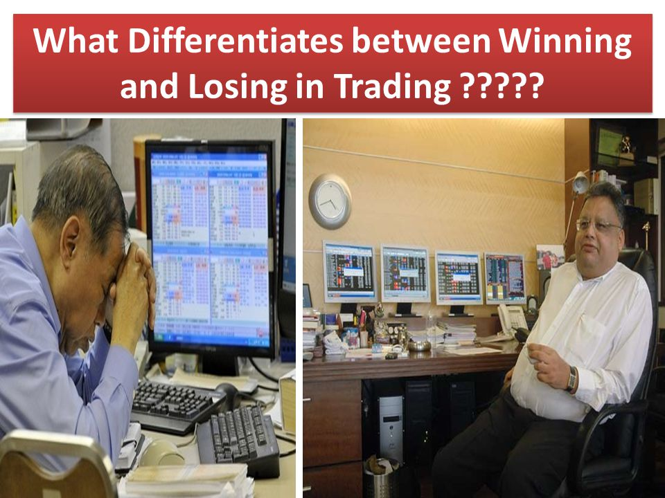 2 What Differentiates between Winning and Losing in Trading ?????