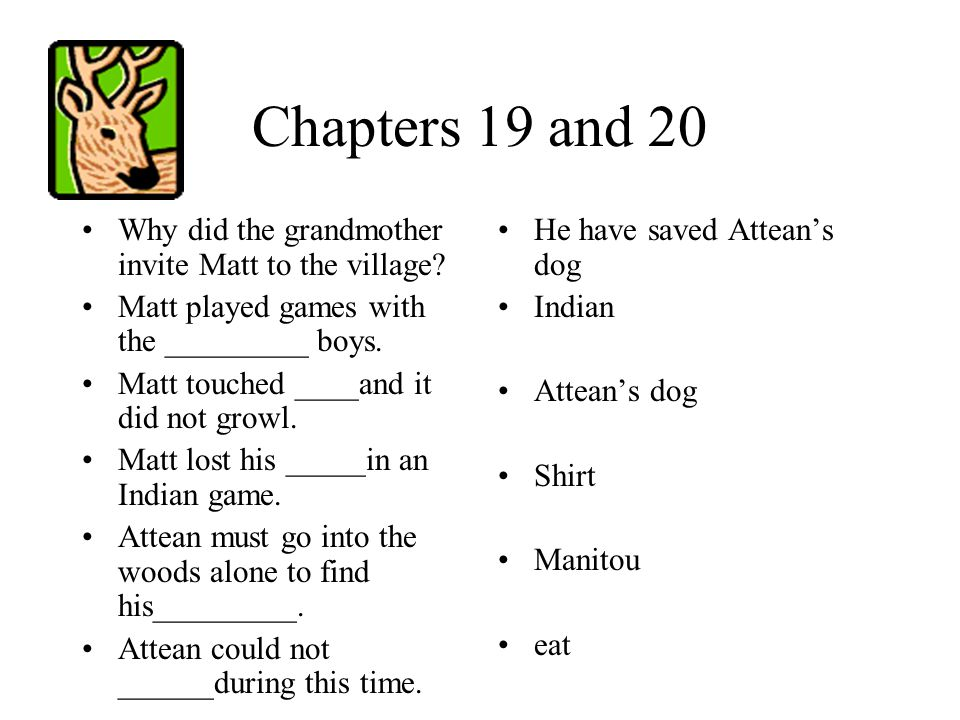 Chapter 18 What did Matt find trapped in the woods.