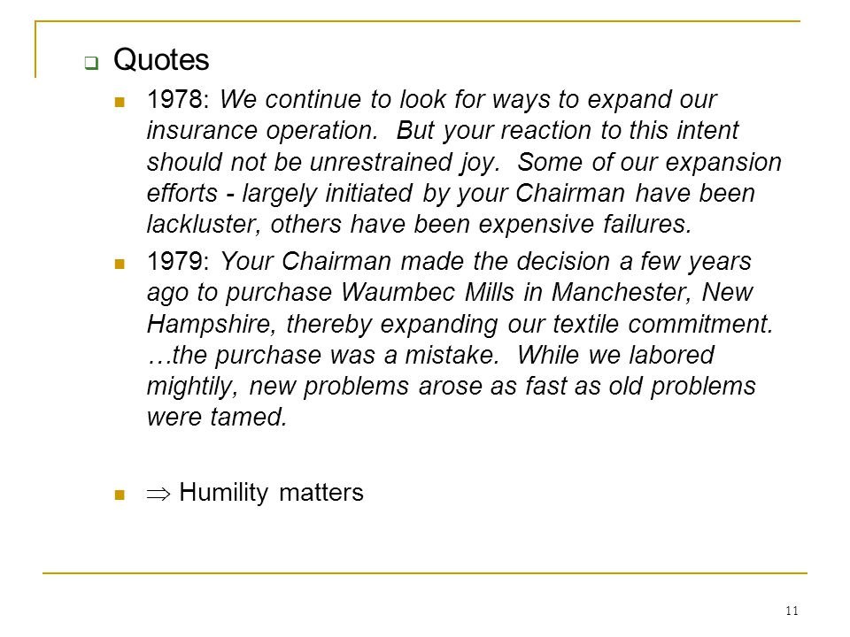 11  Quotes 1978: We continue to look for ways to expand our insurance operation.
