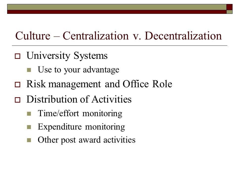 Culture – Centralization v.