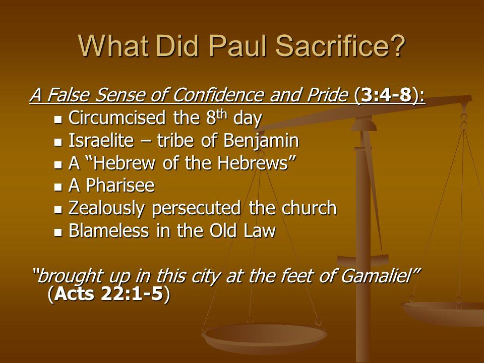 What Did Paul Sacrifice.