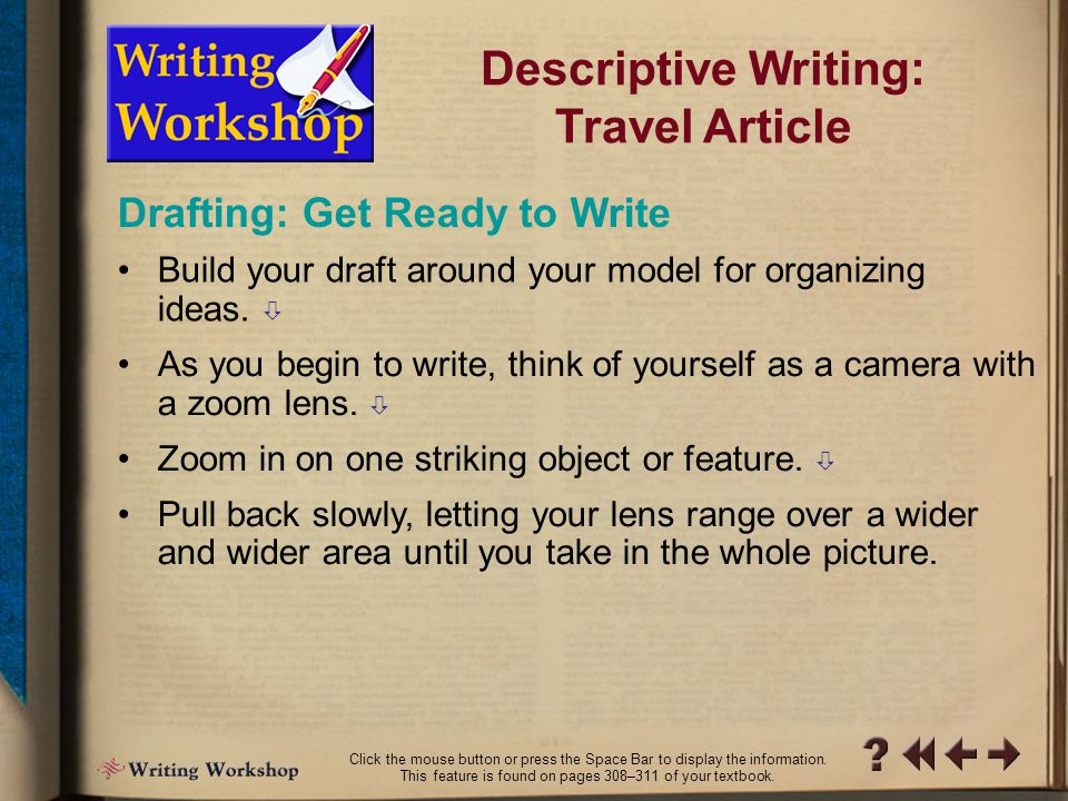"PW Writing Workshop 6 Prewriting: Organize Your Ideas –Order of impression: Presenting details in the order in which they are noticed creates a ""you a"