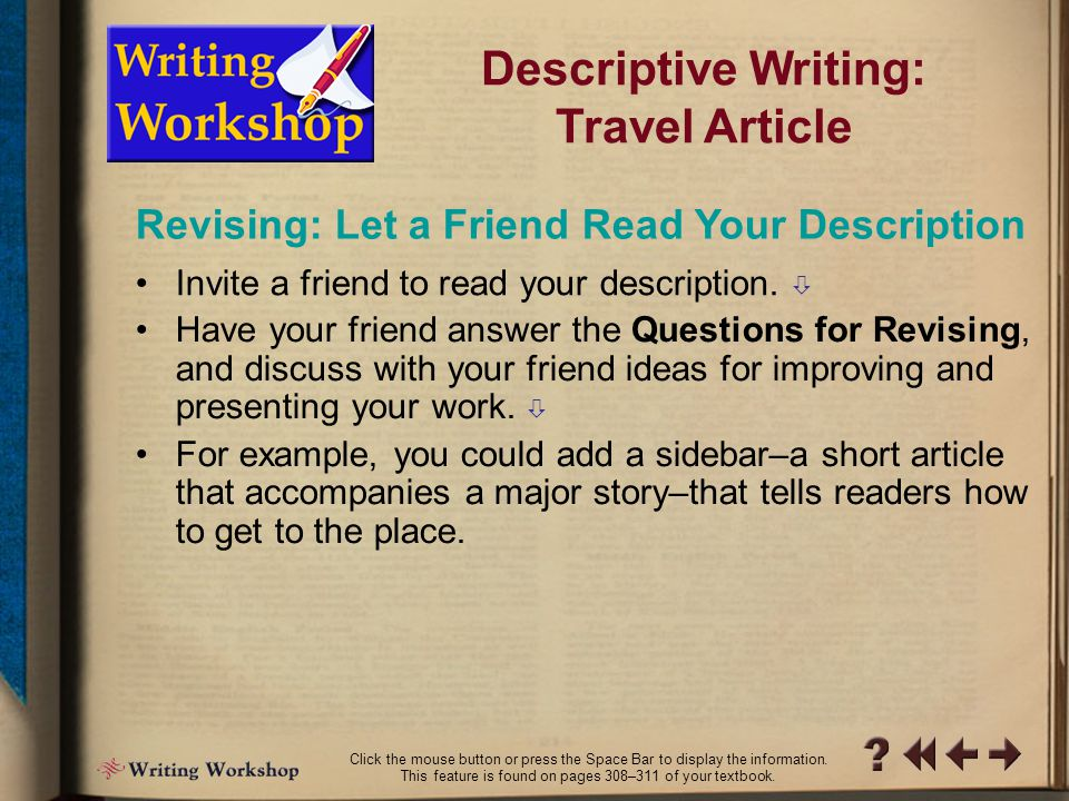 R Writing Workshop 10 Descriptive Writing: Travel Article  How might the order of supporting details be more effective?   Are there enough vivid de