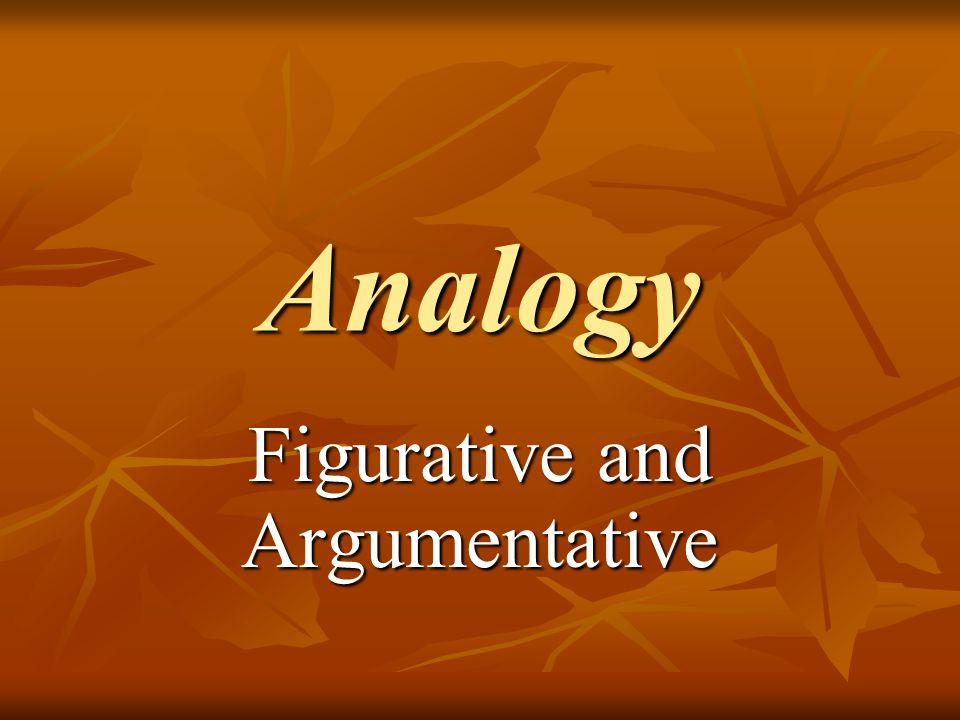 Analogy Figurative and Argumentative