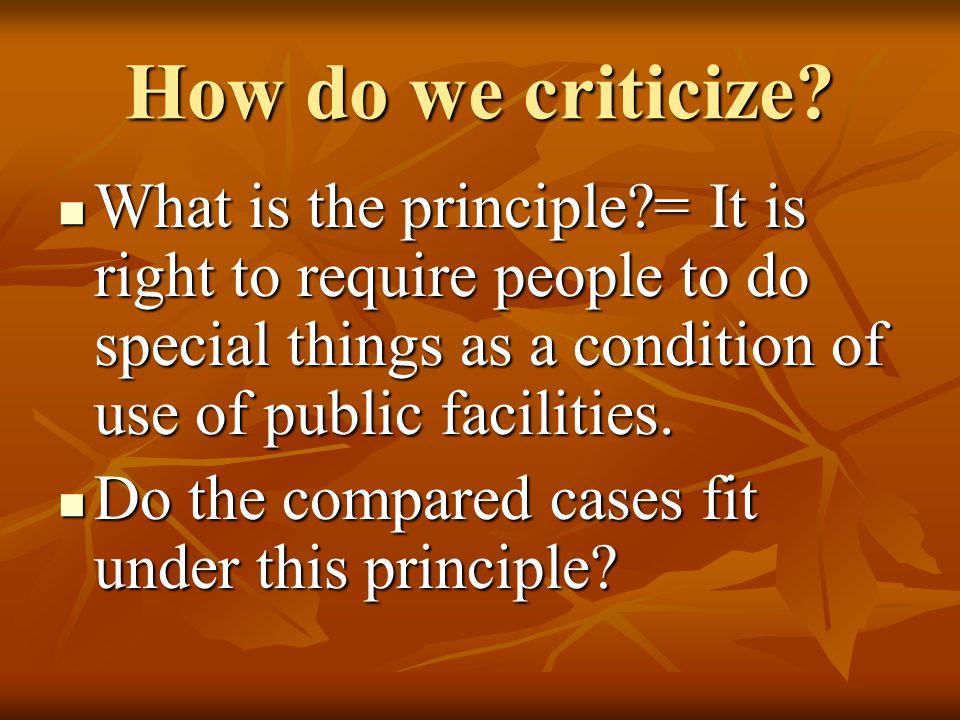 How do we criticize.
