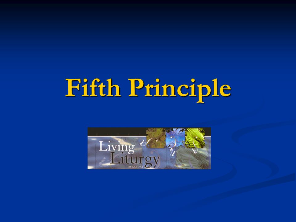 Fifth Principle