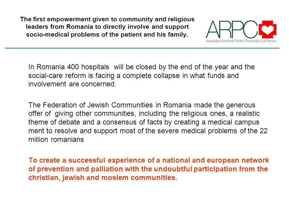 The first empowerment given to community and religious leaders from Romania to directly involve and support socio-medical problems of the patient and