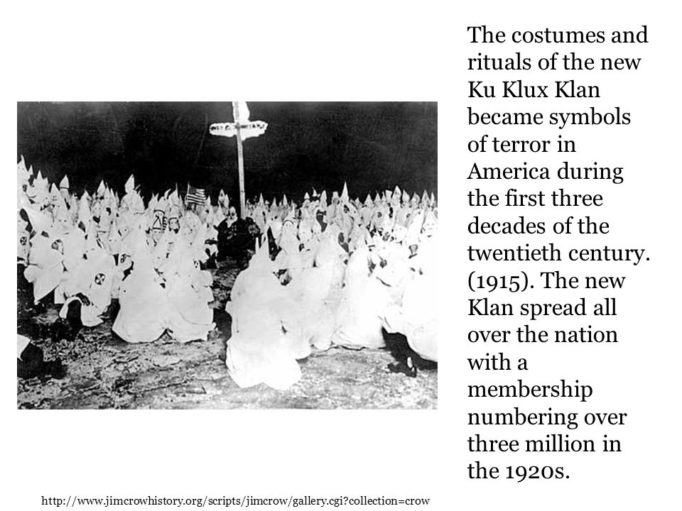 The costumes and rituals of the new Ku Klux Klan became symbols of terror in America during the first three decades of the twentieth century.