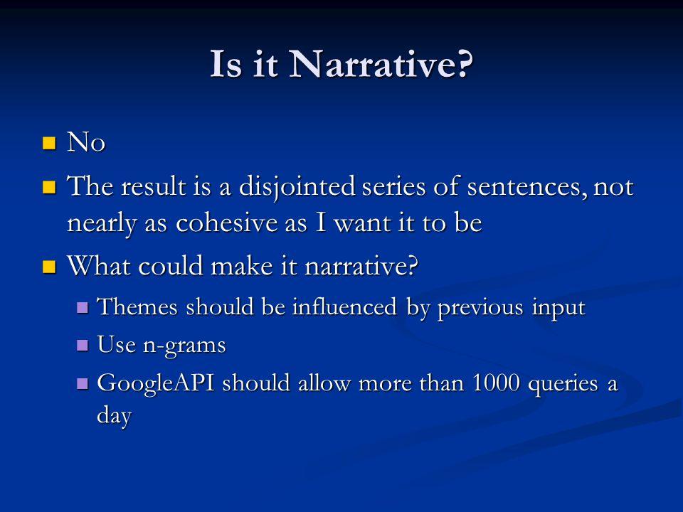 Is it Narrative.