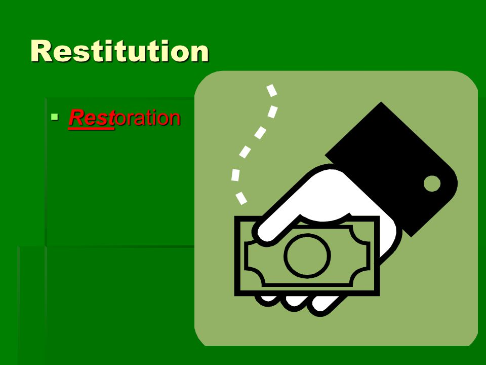 Restitution  Restoration