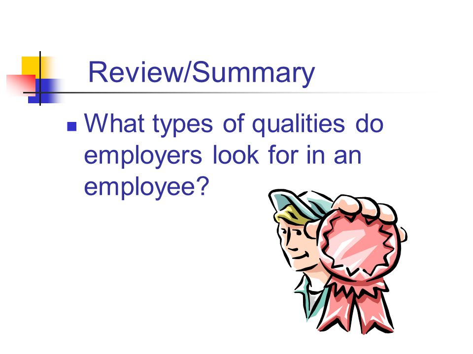 Review/Summary Why are people skills important in the workplace? Do various personality styles affect the workplace? What skills do employers want in