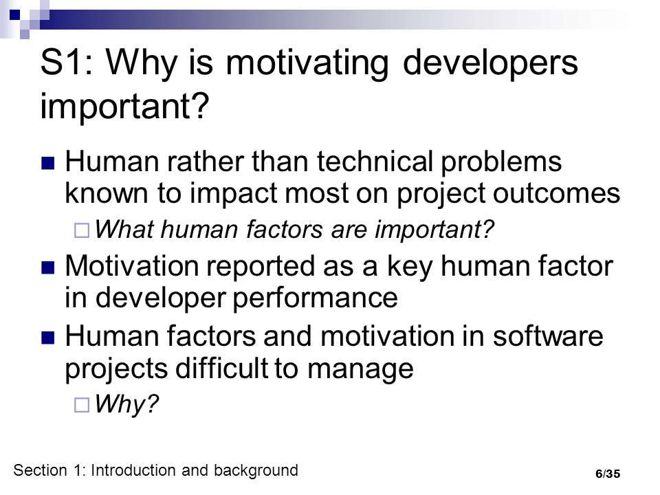 6/35 S1: Why is motivating developers important.