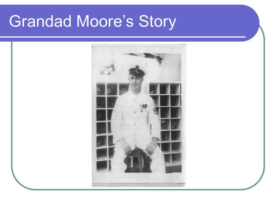 Grandad Moore's Story
