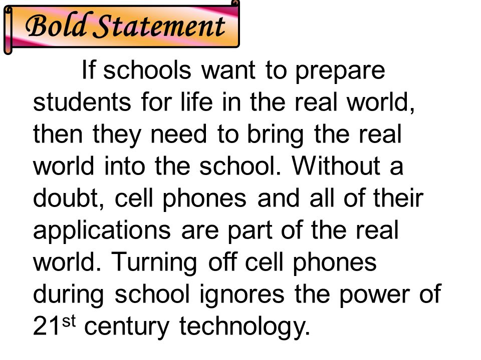 I predict that if cell phones are allowed to stay on in school, we won't have any major problems.